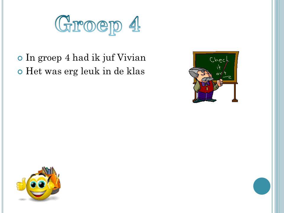 In groep 5 werden we gesplitst We hadden toen een klas van 17 kinderen In groep 5 hadden we juf Linda