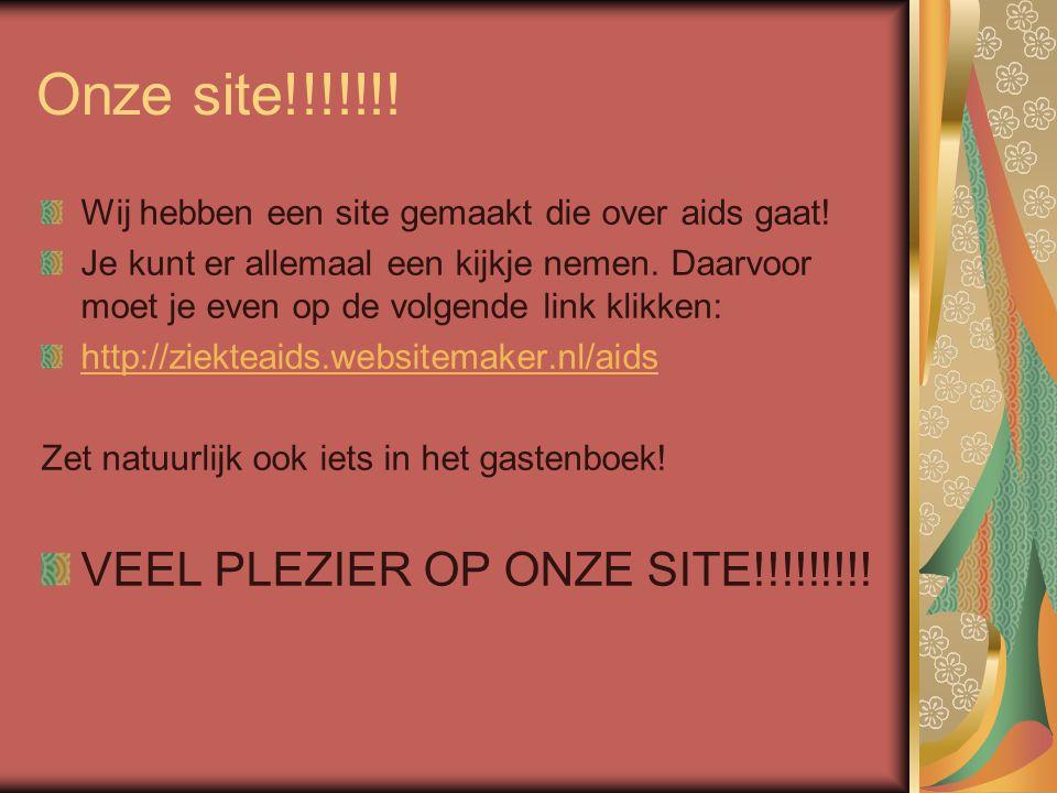 Onze site!!!!!!! Wij hebben een site gemaakt die over aids gaat! Je kunt er allemaal een kijkje nemen. Daarvoor moet je even op de volgende link klikk