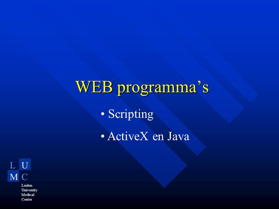 LU MC Leiden University Medical Center WEB programma's Scripting ActiveX en Java