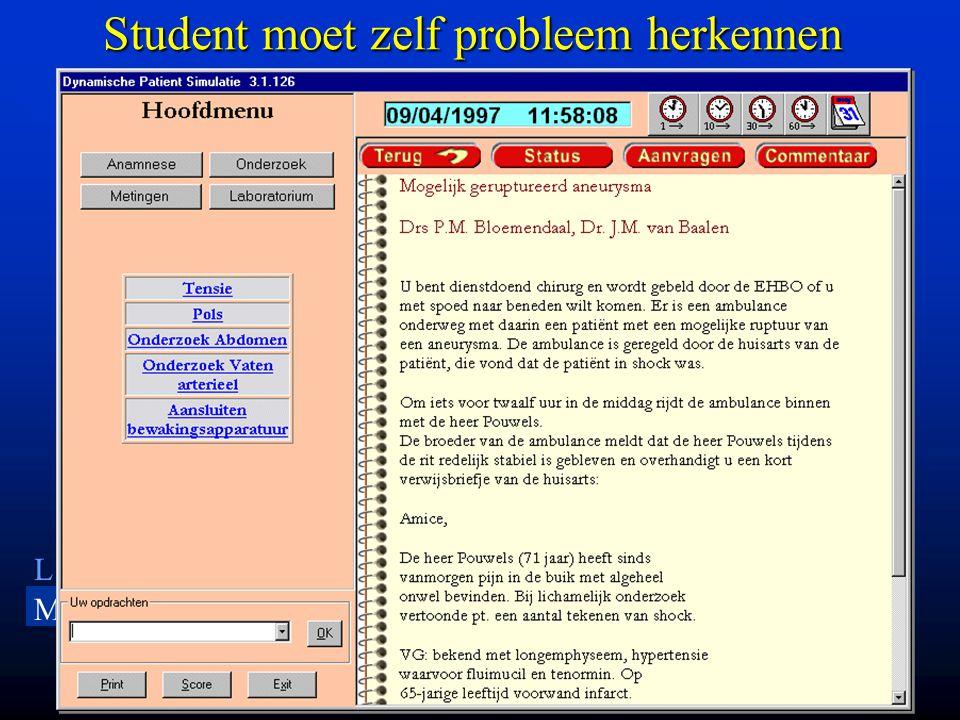 LU MC Leiden University Medical Center Student moet zelf probleem herkennen