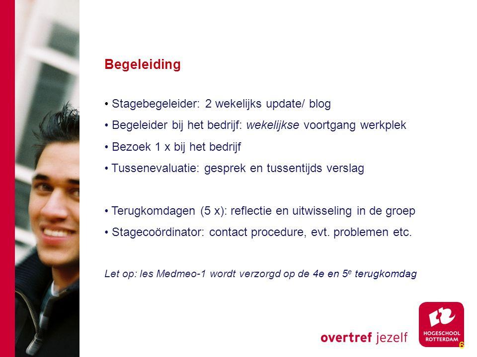 7 Afronding Stageverslag Eindpresentatie (laatste terugkomdag) Beoordeling door beide begeleiders Eindgesprek met je stagebegeleider Informatie en formulieren stage: www.cmi-campus.nlwww.cmi-campus.nl