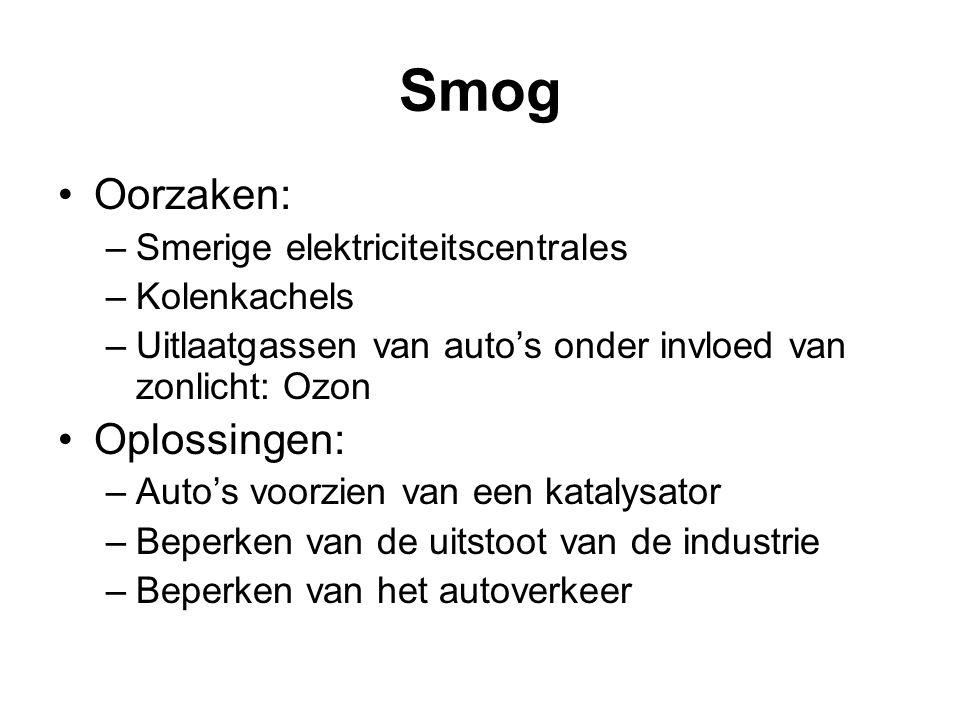 Oorzaken: –Smerige elektriciteitscentrales –Kolenkachels –Uitlaatgassen van auto's onder invloed van zonlicht: Ozon Oplossingen: –Auto's voorzien van