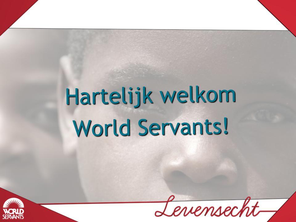Hartelijk welkom World Servants!