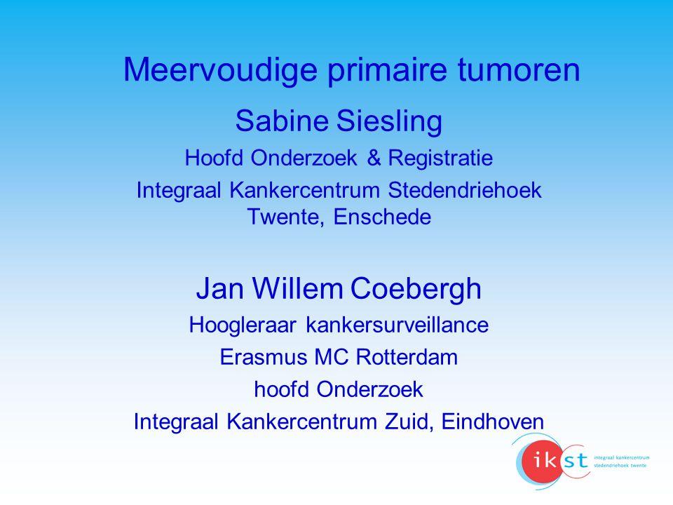 Uitzonderingen op: KR regels meervoudige tumoren Verschil in primaire lokalisatie, inclusief verschil in lateralisatie bij gepaarde organen –Ovarium, broncho-alveolaircelcarcinoom, SCLC, nefroblastoom en neuroblastoom Verschil in histologisch type –Combinaties van carcinoom NNO, combinatie code mogelijk dat als 1 tumor, lymfatisch of hematopoietisch systeem: aparte regels Als na een in situ tumor op dezelfde lokalisatie een invasief carcinoom met zelfde histologie wordt ontdekt na 3 maanden Niet gelijktijdig –Multipele urotheelcelcarcinomen blaas/urine wegen, multipele plaveiselcelcarcinomen van de huid