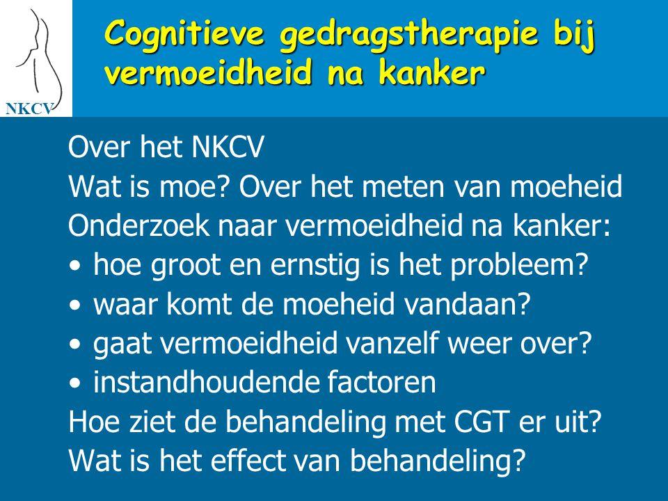 NKCV Completers % patiënten niet meer moe na 6 maanden (CIS) Voorlopige resultaten CGT voor vermoeidheid na kanker * P < 0.001