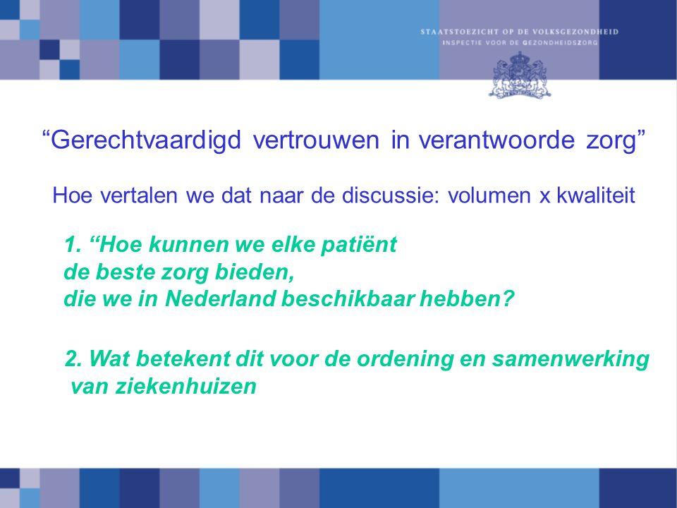 Opmerking gerenommeerd specialist in Gelderland: (n.a.v.