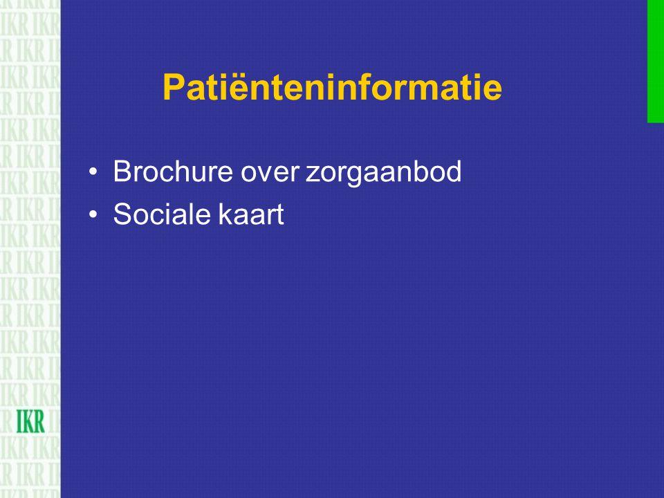 Patiënteninformatie Brochure over zorgaanbod Sociale kaart