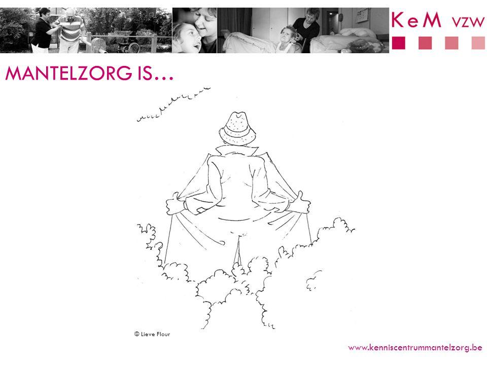 DEFINITIE www.kenniscentrummantelzorg.be © Lieve Flour emotionele relatie niet in georganiseerd verband op geregelde basis