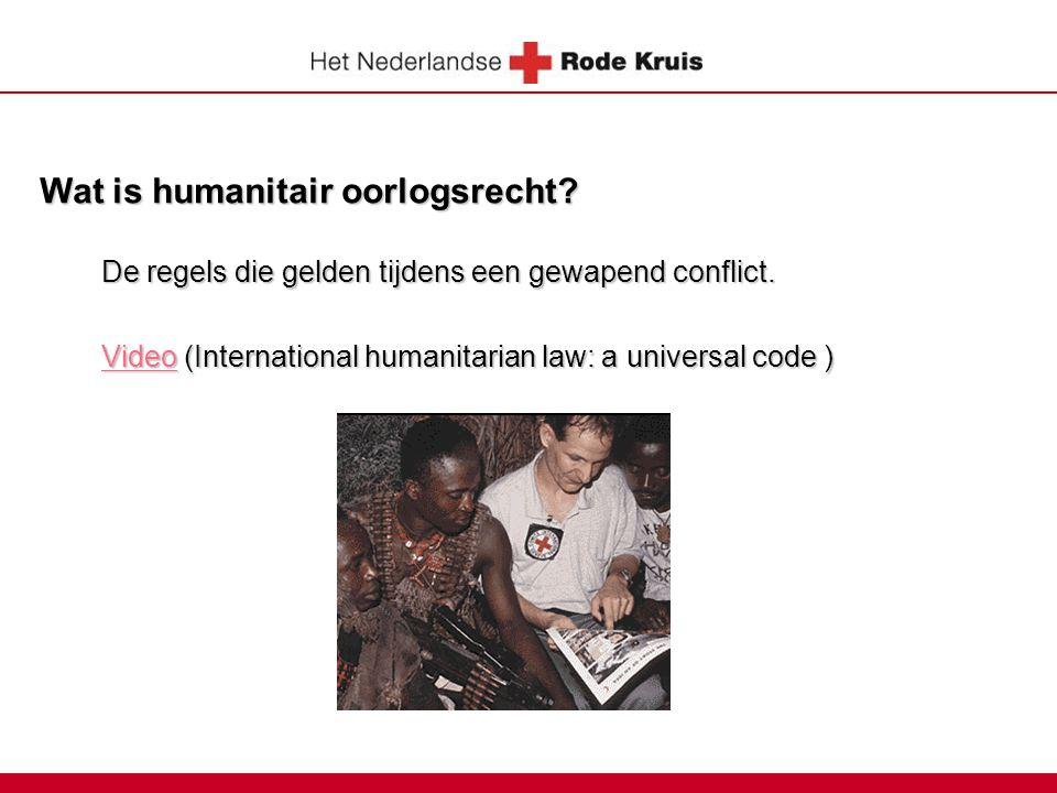 Wat is humanitair oorlogsrecht.De regels die gelden tijdens een gewapend conflict.