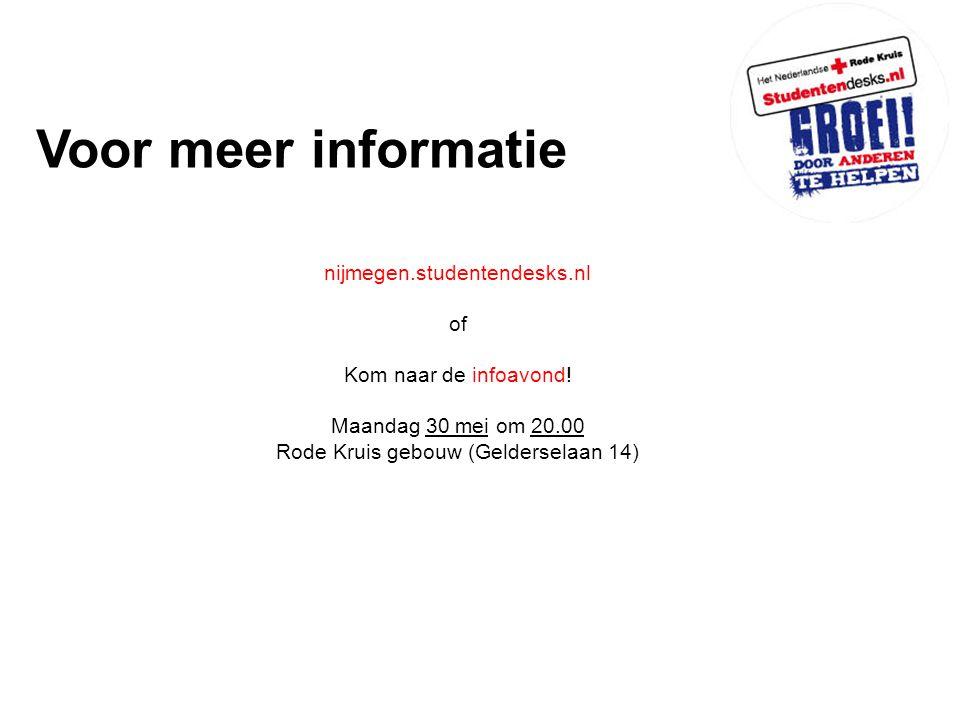 Voor meer informatie nijmegen.studentendesks.nl of Kom naar de infoavond.