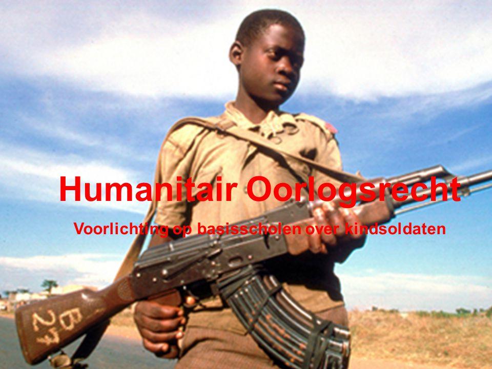 Humanitair Oorlogsrecht Voorlichting op basisscholen over kindsoldaten