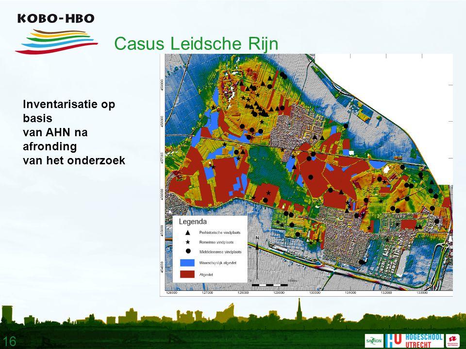16 Casus Leidsche Rijn Inventarisatie op basis van AHN na afronding van het onderzoek