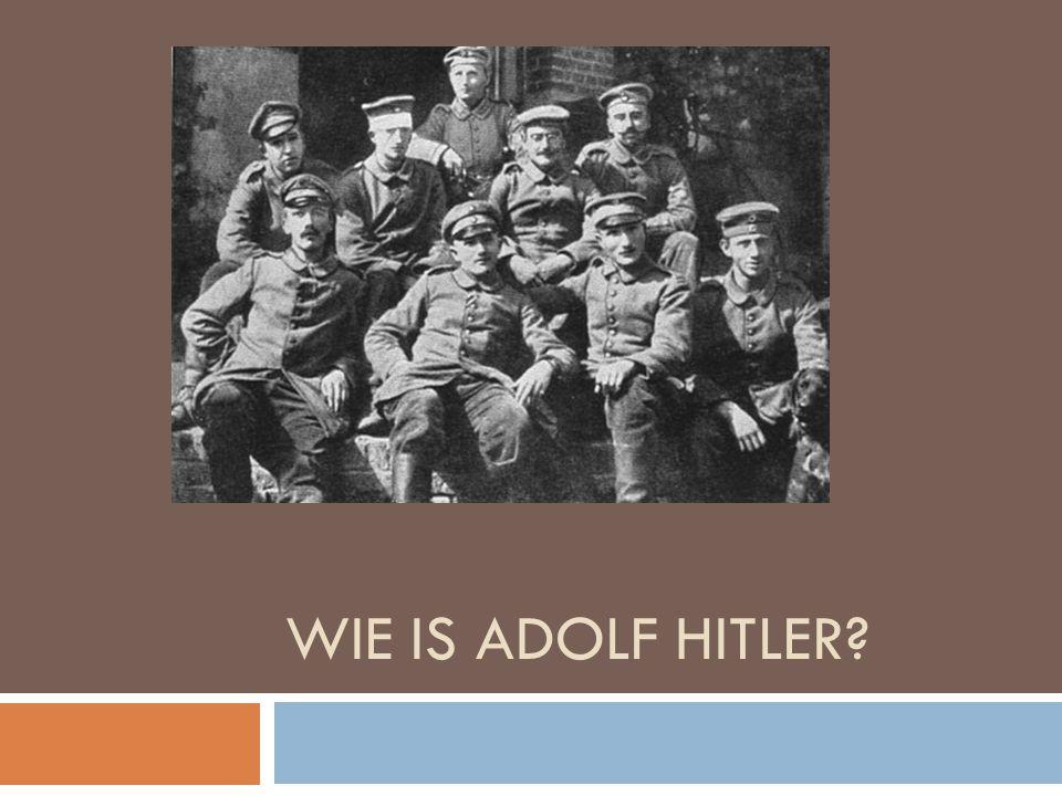 WIE IS ADOLF HITLER?
