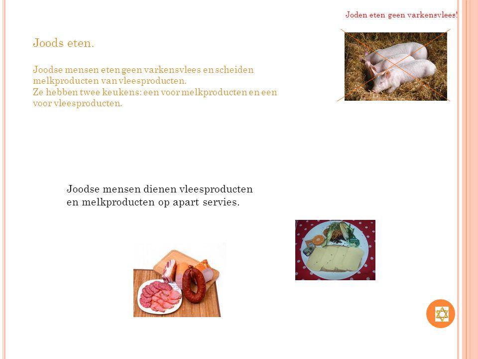 Joods eten.Joodse mensen eten geen varkensvlees en scheiden melkproducten van vleesproducten.