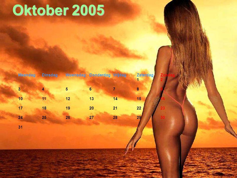 September 2005 MaandagDindagWoensdagDonderdagVrijdagZaterdagZondag 1234 567891011 12131415161718 19202122232425 2627282930