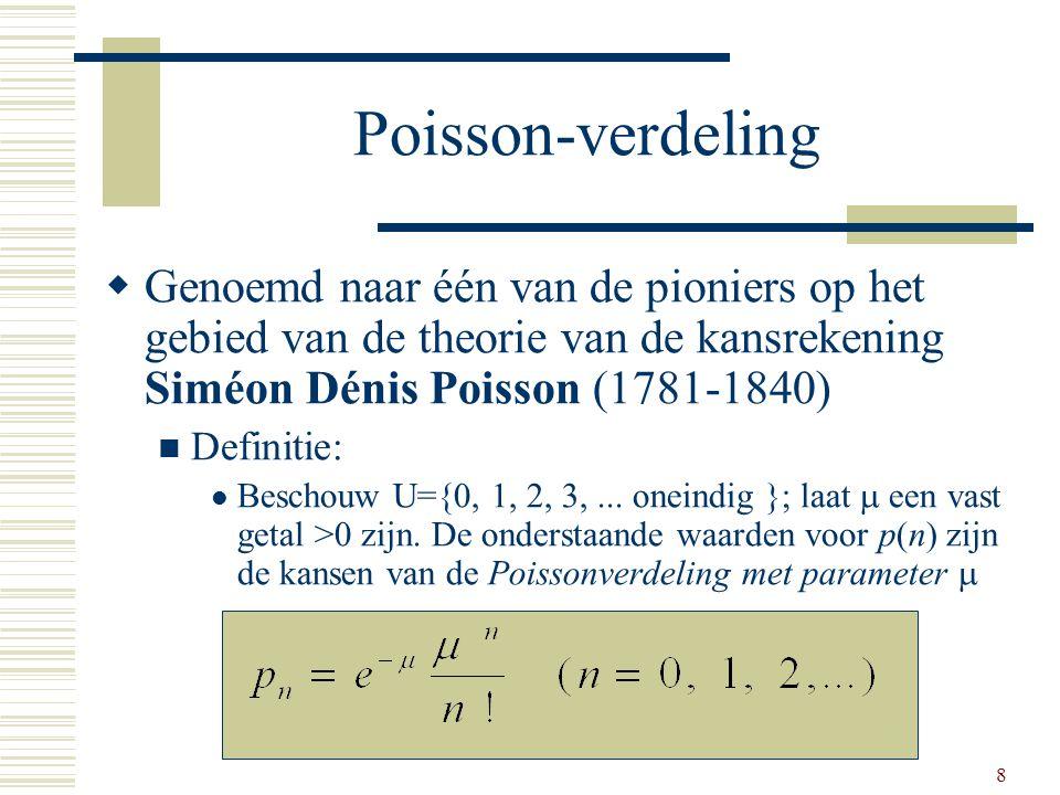 19 Binomiaal vergeleken met Poissonbenadering De benadering werkt als n groot is en p klein.
