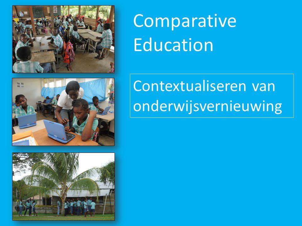 Comparative Education Contextualiseren van onderwijsvernieuwing