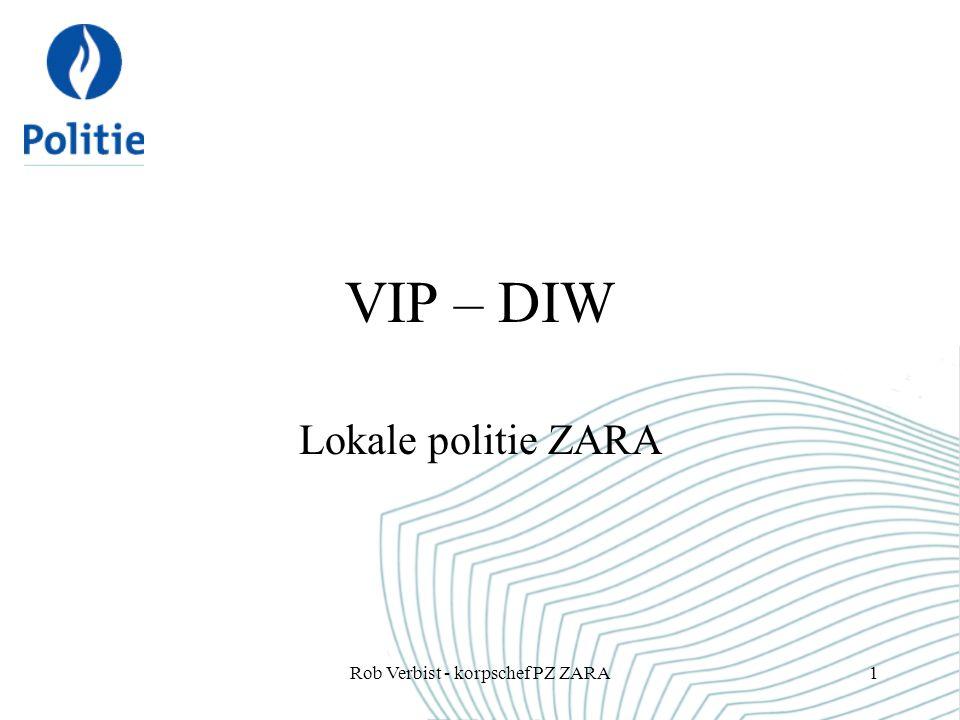 20 jaar strijden tegen DIW Persoonlijke engagement Draaiboek DIW –Meer betrokkenheid van de individuele politiemedewerker –Verhoging van de kwaliteit van de politionele inspanningen Rob Verbist - korpschef PZ ZARA2