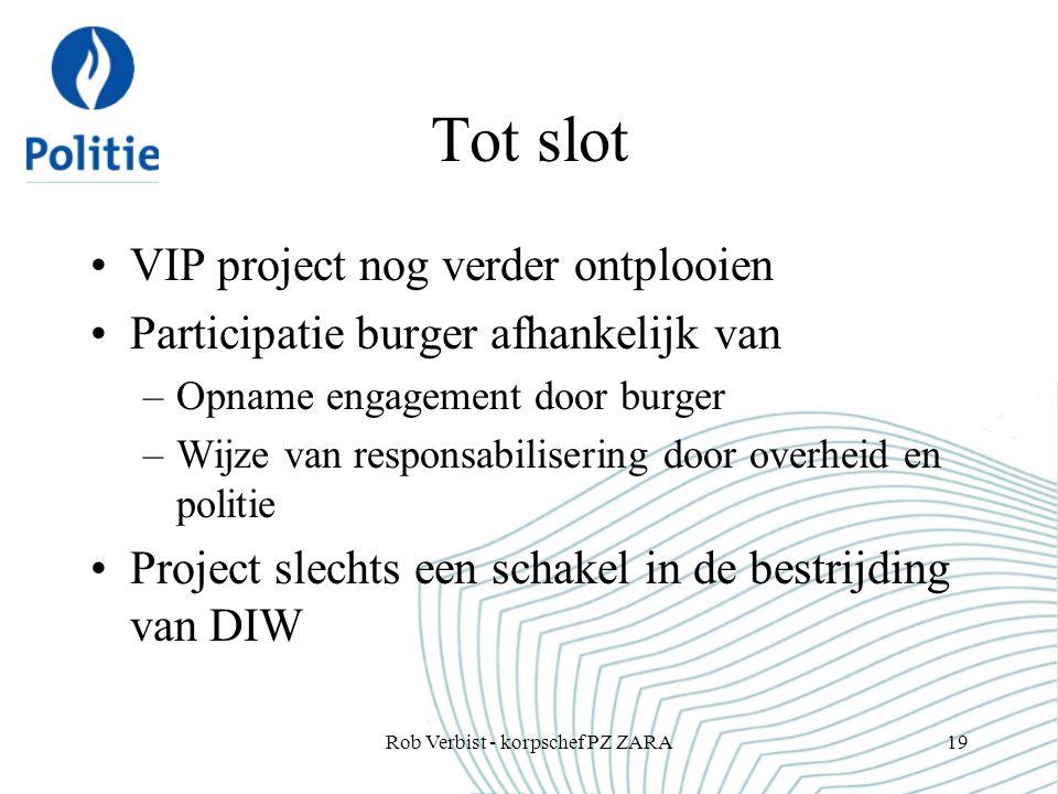 Tot slot VIP project nog verder ontplooien Participatie burger afhankelijk van –Opname engagement door burger –Wijze van responsabilisering door overh