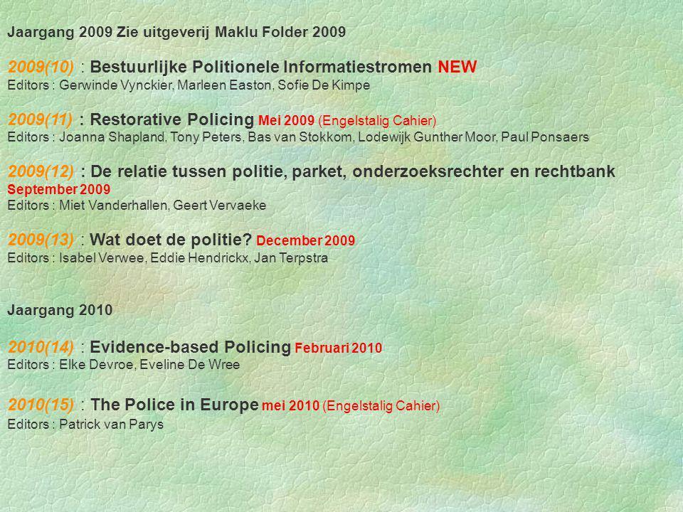 6 Planningsgewijs productieproces Cahiers (retro-actief) Nummer 9: « Politie en cultuur »