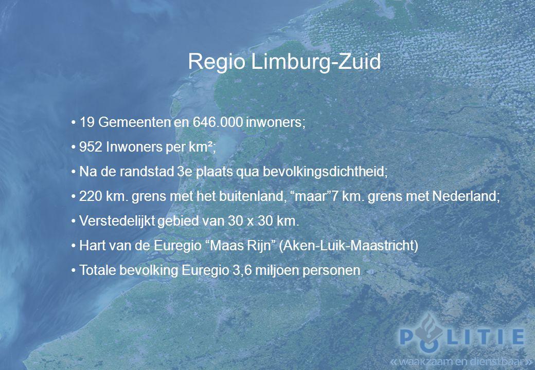 Regio Limburg-Zuid 19 Gemeenten en 646.000 inwoners; 952 Inwoners per km²; Na de randstad 3e plaats qua bevolkingsdichtheid; 220 km.