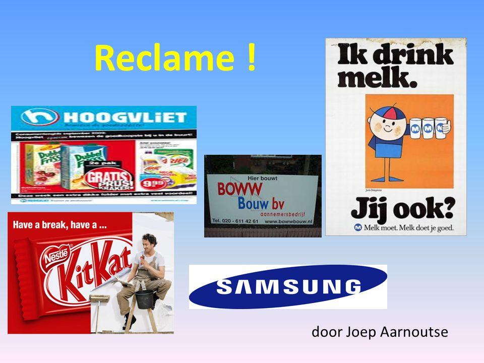Inhoud Wat is reclame .De geschiedenis van reclame Soorten reclame Waaruit bestaat reclame .