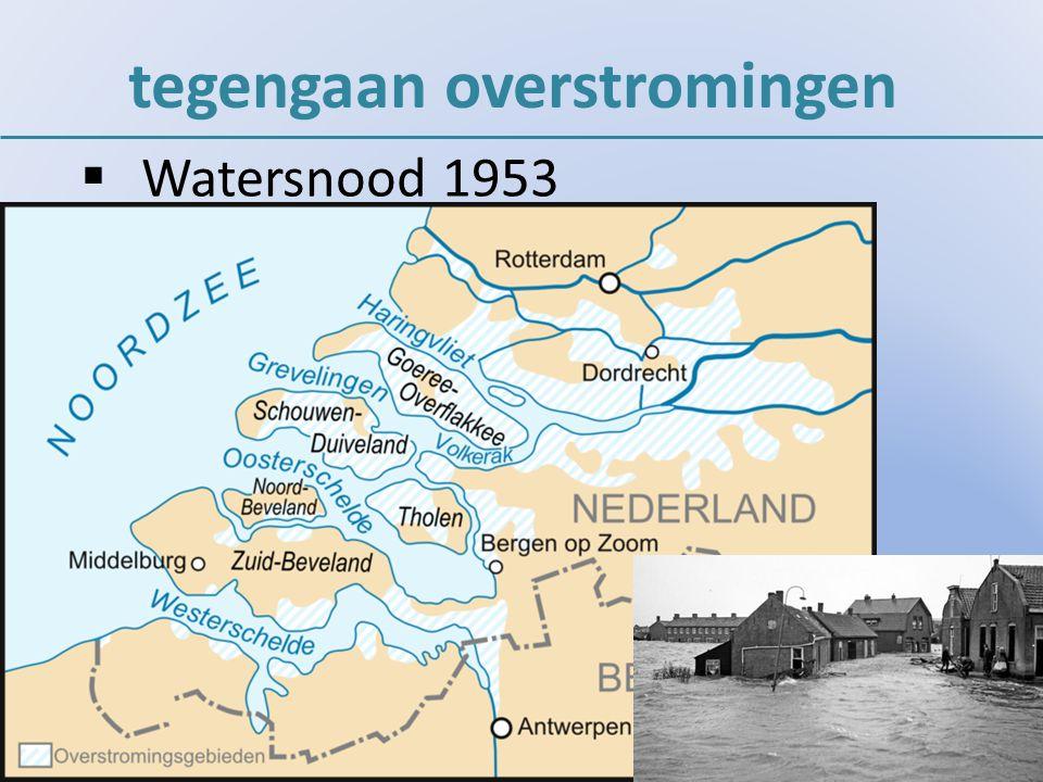 tegengaan overstromingen  Watersnood 1953