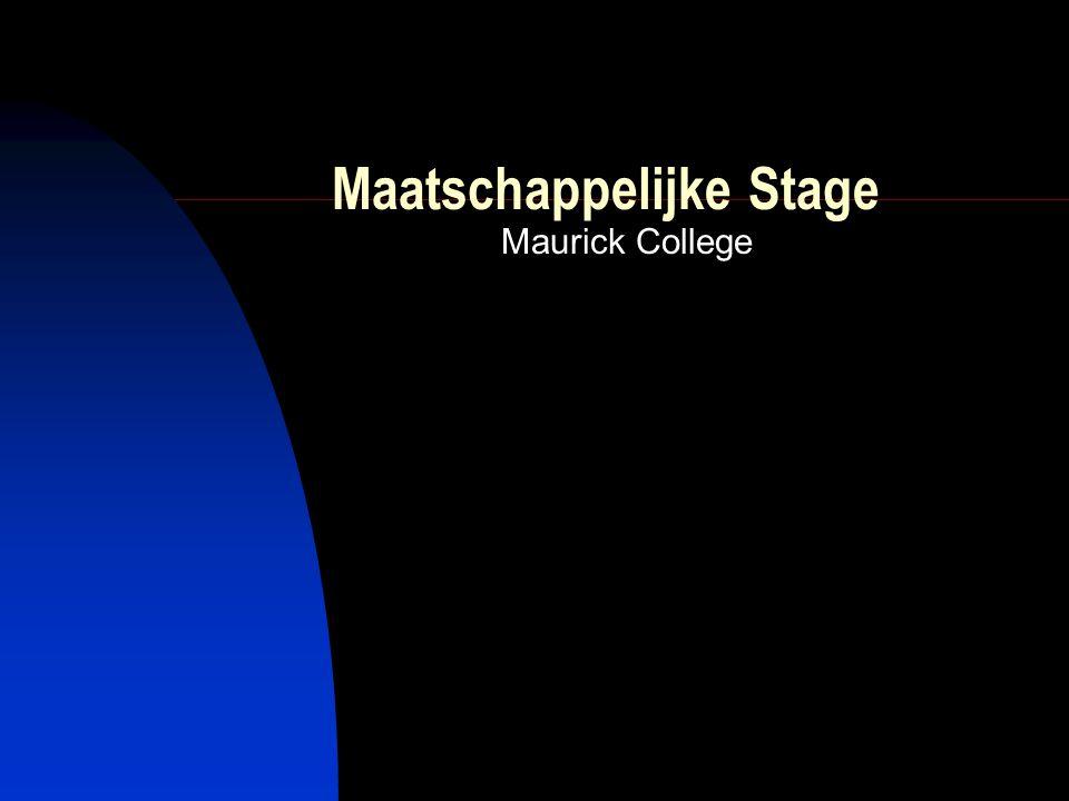 Maatschappelijke Stage Maurick College