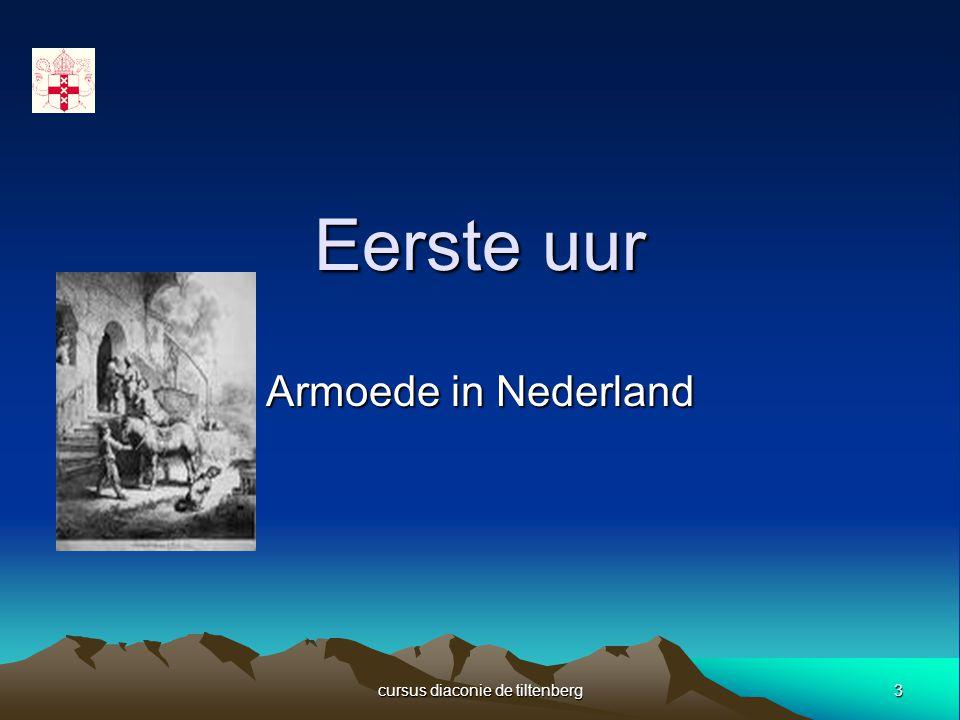 3 cursus diaconie de tiltenberg Eerste uur Armoede in Nederland