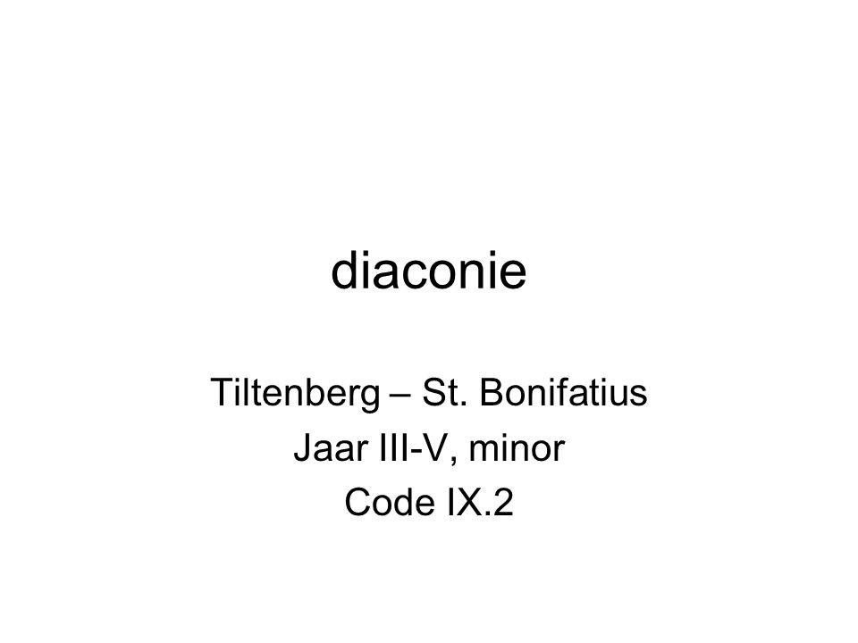 diaconie Tiltenberg – St. Bonifatius Jaar III-V, minor Code IX.2
