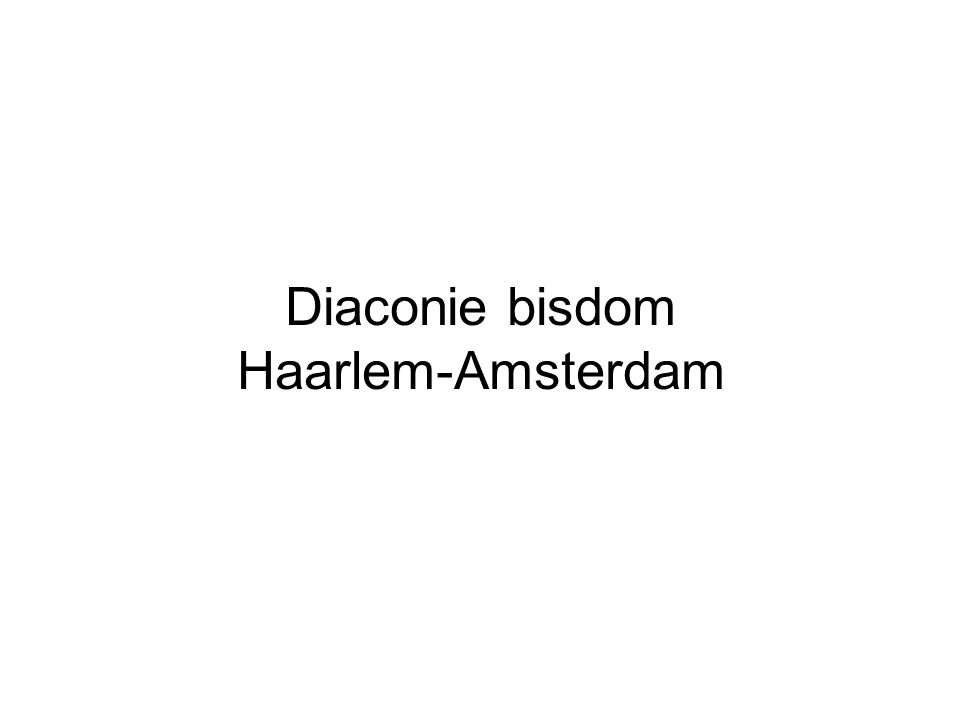Diaconie bisdom Haarlem-Amsterdam