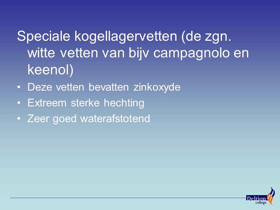 Speciale kogellagervetten (de zgn. witte vetten van bijv campagnolo en keenol) Deze vetten bevatten zinkoxyde Extreem sterke hechting Zeer goed watera