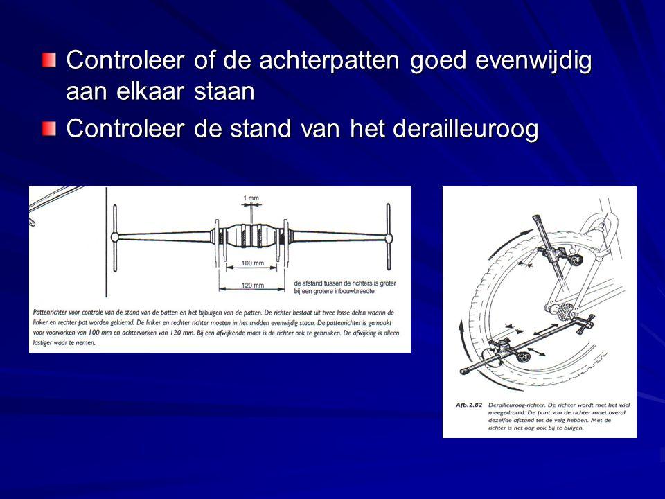 Controleer of de achterpatten goed evenwijdig aan elkaar staan Controleer de stand van het derailleuroog