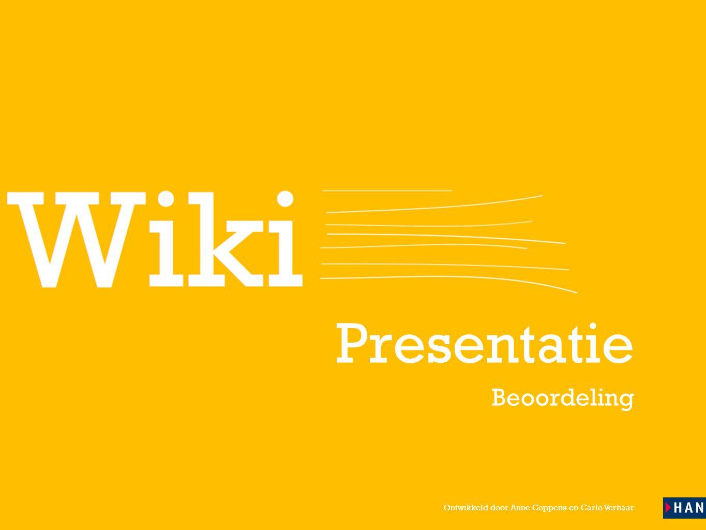 Ontwikkeld door Anne Coppens en Carlo Verhaar Presentatie Beoordeling