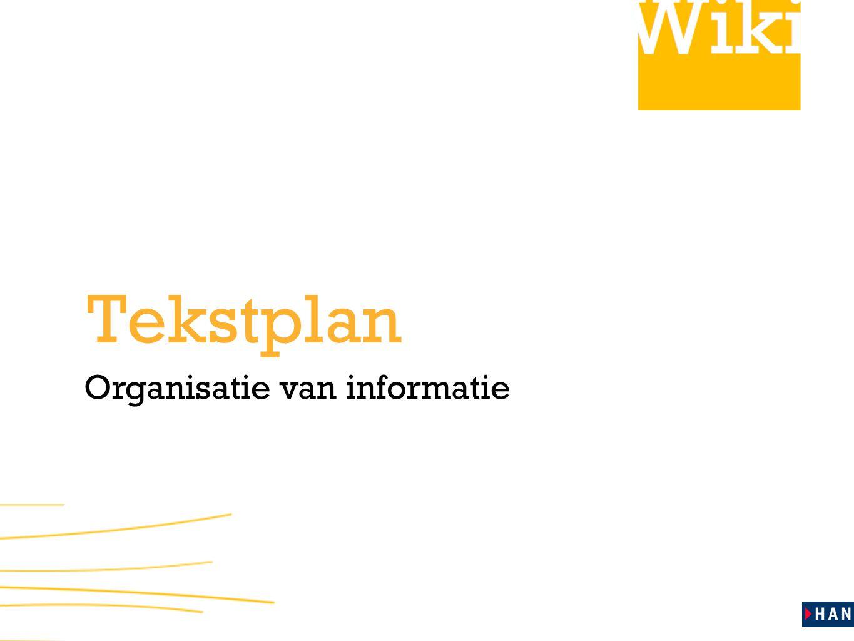 Organisatie van informatie Tekstplan