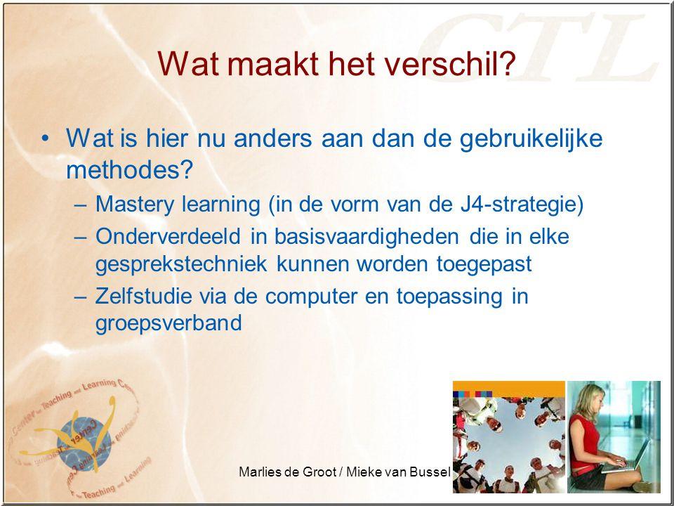 Marlies de Groot / Mieke van Bussel Wat maakt het verschil.