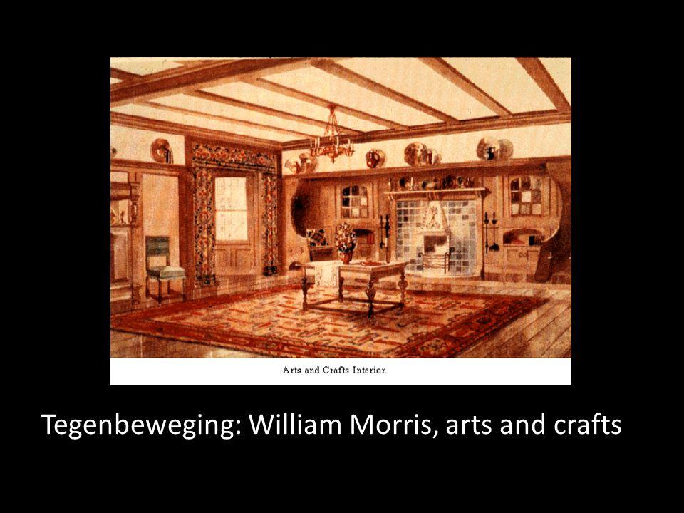 Tegenbeweging: William Morris, arts and crafts