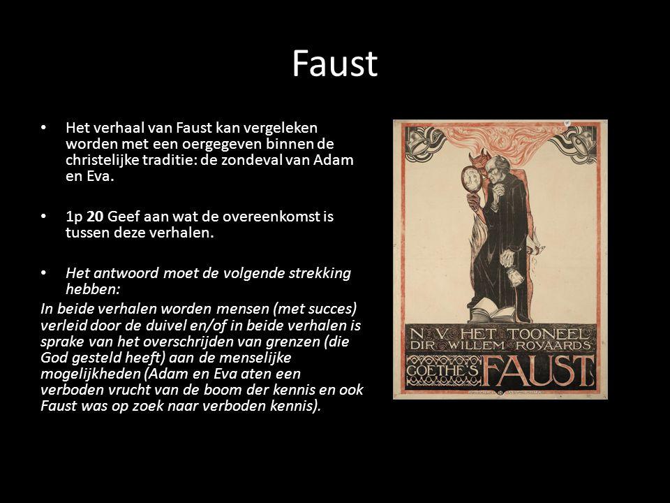 Faust Het verhaal van Faust kan vergeleken worden met een oergegeven binnen de christelijke traditie: de zondeval van Adam en Eva.