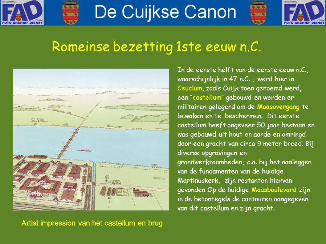 In de eerste helft van de eerste eeuw n.C., waarschijnlijk in 47 n.C., werd hier in Ceuclum, zoals Cuijk toen genoemd werd, een castellum gebouwd en werden er militairen gelegerd om de Maasovergang te bewaken en te beschermen.