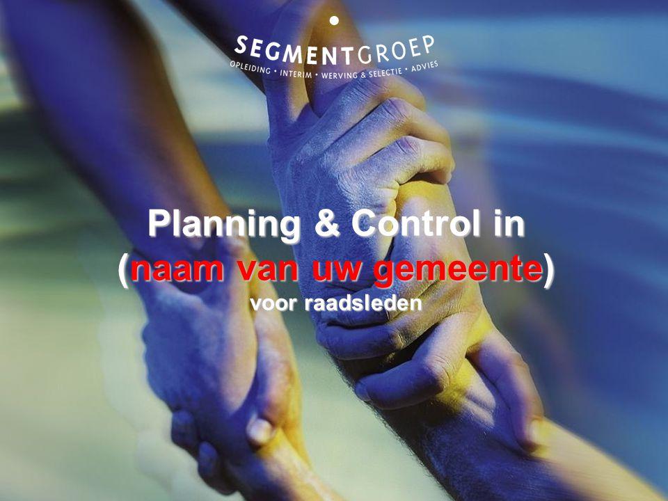 Planning & Control in (naam van uw gemeente) voor raadsleden