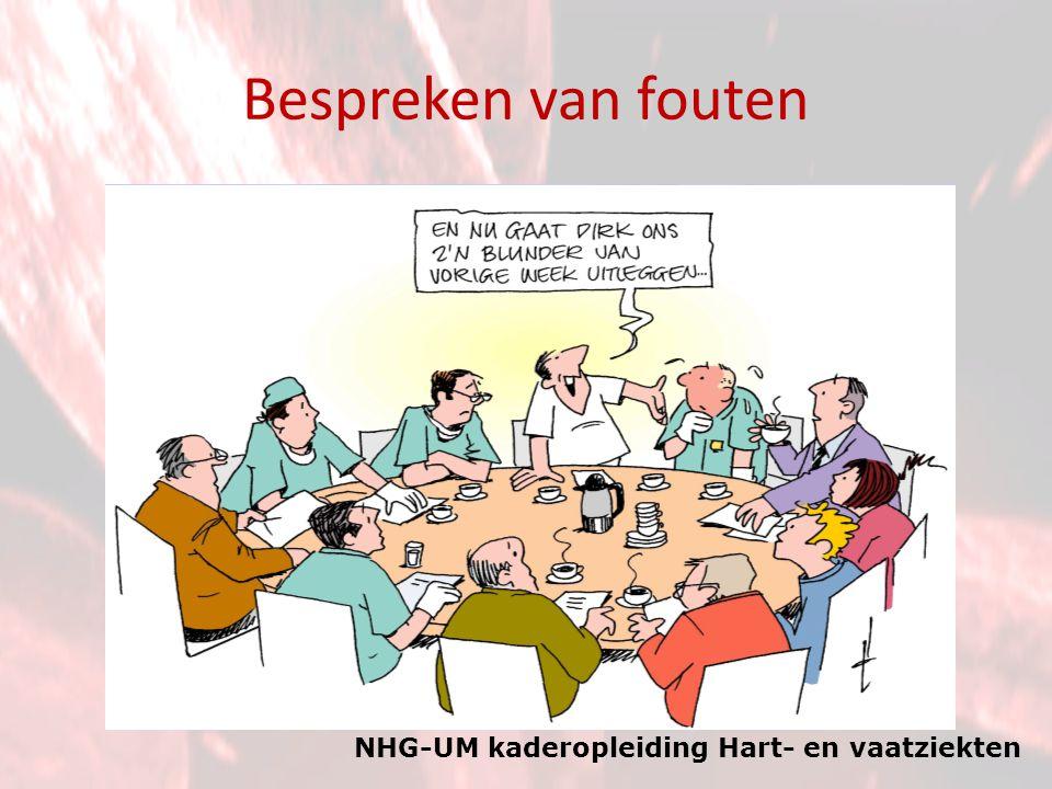 NHG-UM kaderopleiding Hart- en vaatziekten Bespreken van fouten