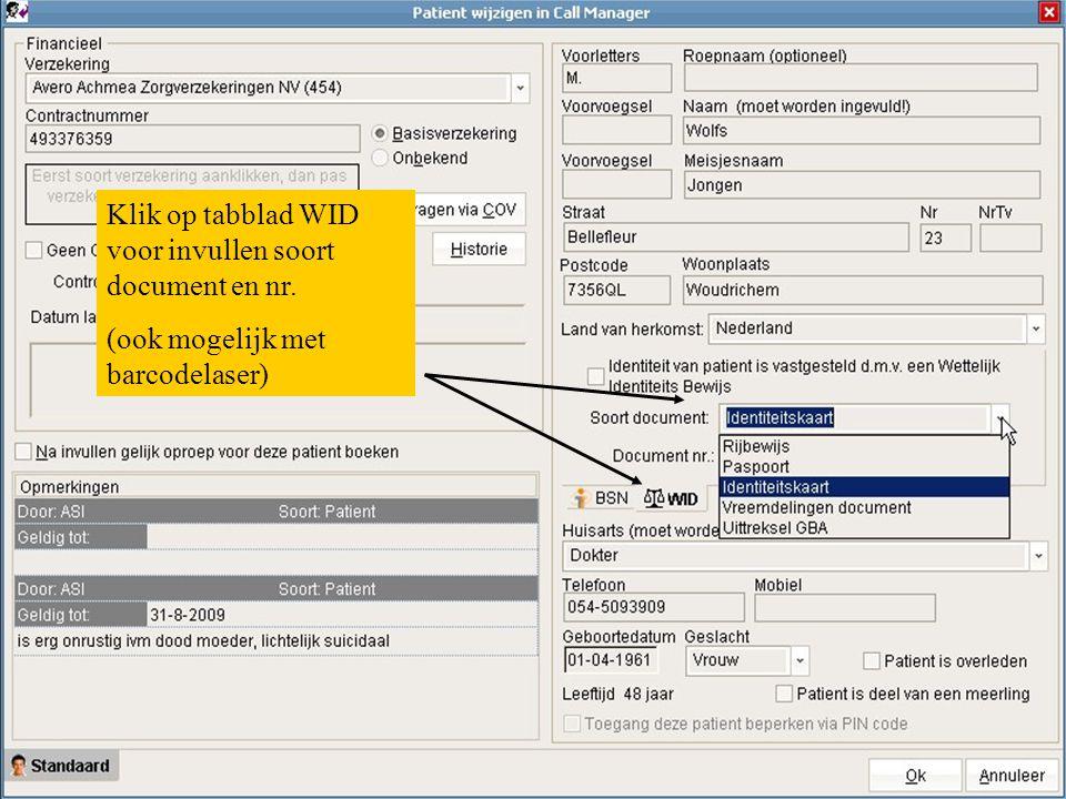 Klik op tabblad WID voor invullen soort document en nr. (ook mogelijk met barcodelaser)