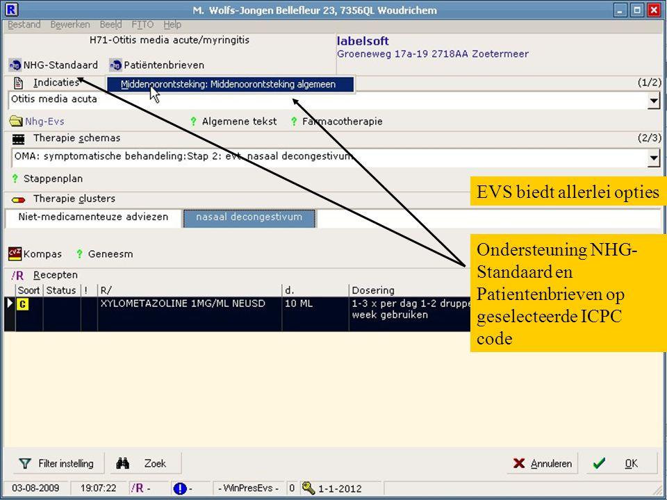 EVS biedt allerlei opties Ondersteuning NHG- Standaard en Patientenbrieven op geselecteerde ICPC code