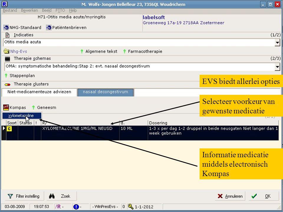 Selecteer voorkeur van gewenste medicatie Informatie medicatie middels electronisch Kompas