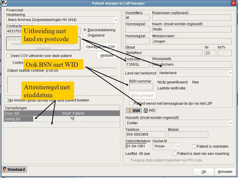 Call Registratiescherm aanzienlijk gewijzigd Checklist bij invullen velden Bezoekadres alleen invullen bij visite in agenda Tabbladen voor info: Patientgegevens en medische gegevens