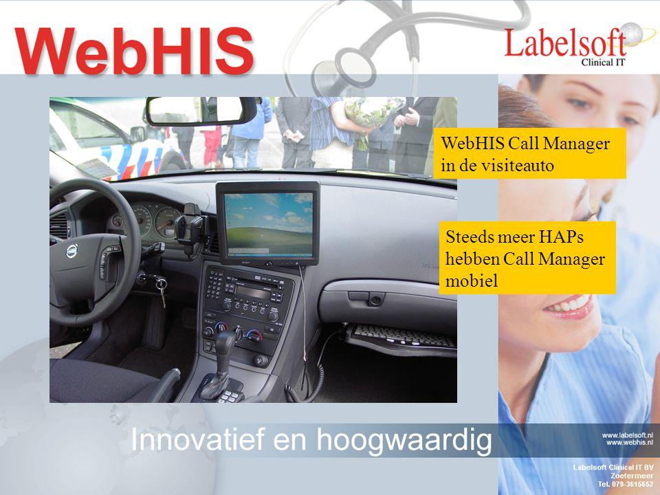 WebHIS Call Manager in de visiteauto Steeds meer HAPs hebben Call Manager mobiel