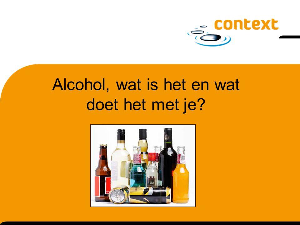 Alcohol, wat is het en wat doet het met je?