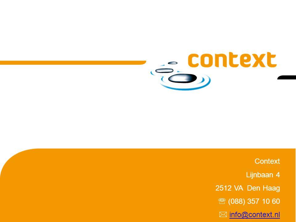 Context Lijnbaan 4 2512 VA Den Haag  (088) 357 10 60  info@context.nlinfo@context.nl