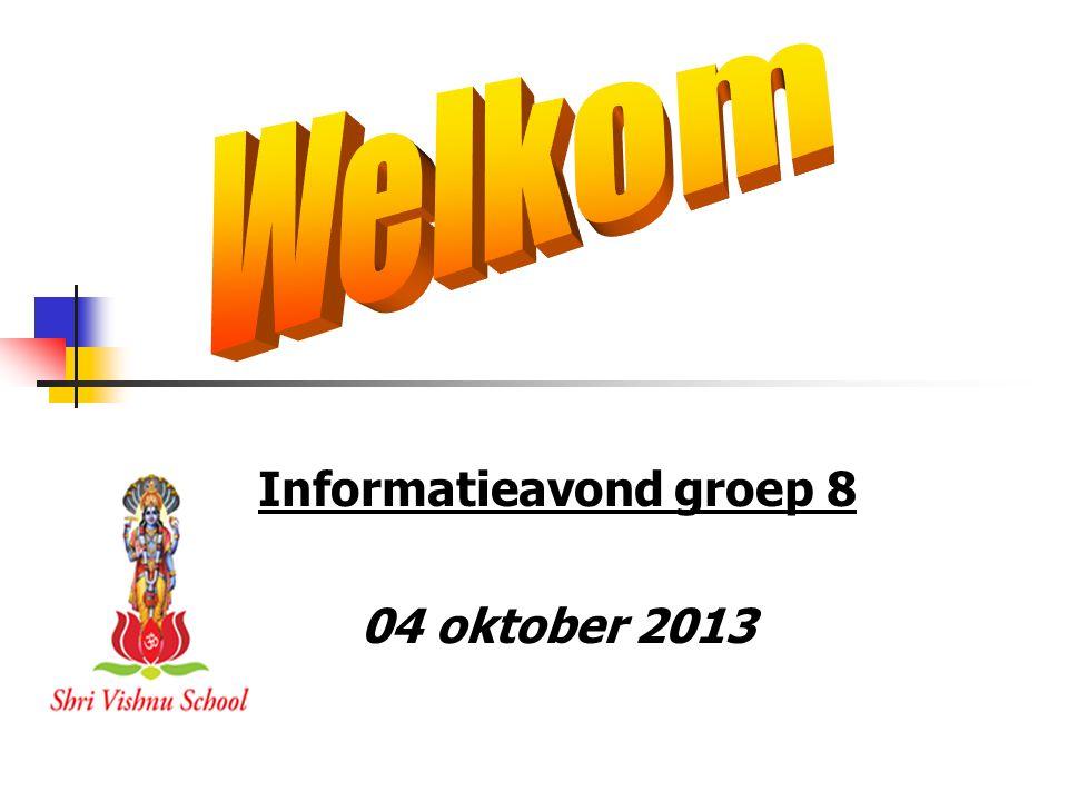 Informatieavond groep 8 04 oktober 2013
