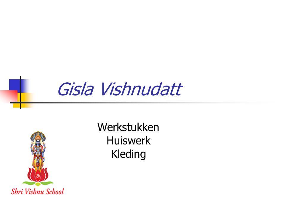 Gisla Vishnudatt Werkstukken Huiswerk Kleding
